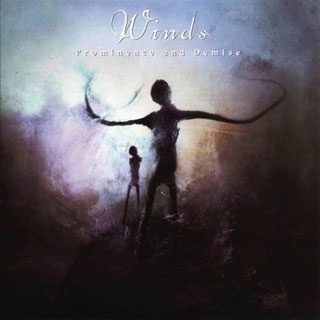 Winds - Prominence and Demise